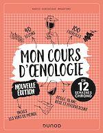 Téléchargez le livre :  Mon cours d'oenologie - 2e éd.