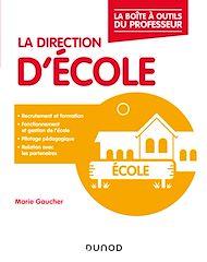 Téléchargez le livre :  La direction d'école
