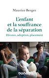 Télécharger le livre :  L'enfant et la souffrance de la séparation