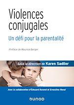 Téléchargez le livre :  Violences conjugales : un défi pour la parentalité