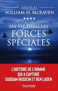 Téléchargez le livre :  Ma vie dans les forces spéciales