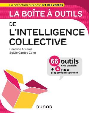 La boîte à outils de l'intelligence collective | Arnaud, Béatrice. Auteur
