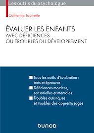 Téléchargez le livre :  Évaluer les enfants avec déficiences ou troubles du développement - 2e éd.