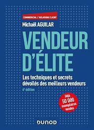 Téléchargez le livre :  Vendeur d'élite - 6e éd.