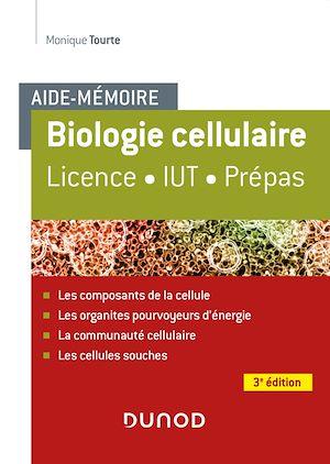Téléchargez le livre :  Aide-mémoire - Biologie cellulaire - 3e éd