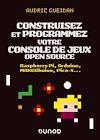 Télécharger le livre :  Construisez et programmez votre console de jeux open source