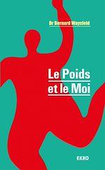 Download this eBook Le Poids et le Moi - 3e éd.