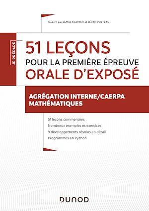 Téléchargez le livre :  51 leçons pour la première épreuve orale d'exposé - Agrégation interne/CAERPA mathématiques