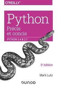 Téléchargez le livre :  Python précis et concis - Python 3.4 et 2.7