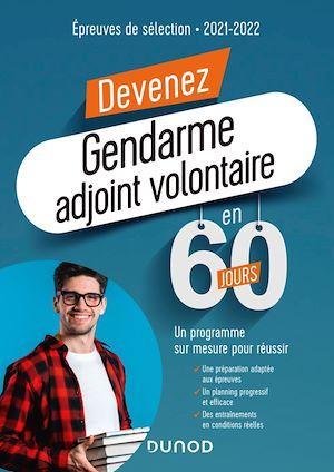 Téléchargez le livre :  Devenez Gendarme Adjoint Volontaire en 60 jours