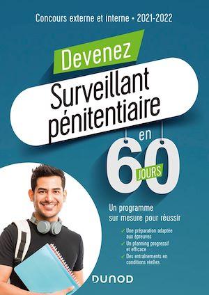 Téléchargez le livre :  Devenez Surveillant pénitentiaire en 60 jours