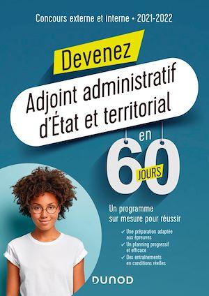 Téléchargez le livre :  Devenez Adjoint administratif d'État et territorial en 60 jours - Concours 2021-2022