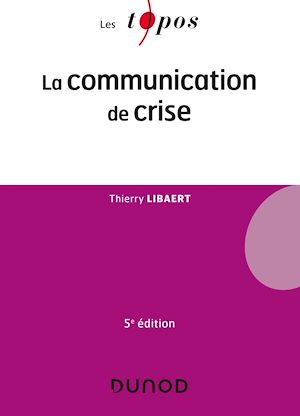 Téléchargez le livre :  La communication de crise - 5e éd.