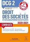 Télécharger le livre :  DCG 2 Droit des sociétés et des groupements d'affaires - Corrigés - 2020/2021