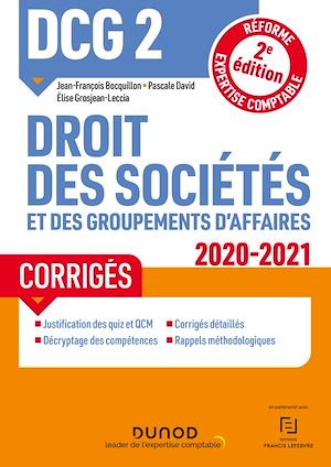 Téléchargez le livre :  DCG 2 Droit des sociétés et des groupements d'affaires - Corrigés - 2020/2021