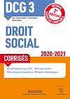 Télécharger le livre :  DCG 3 Droit social - Corrigés - 2020-2021