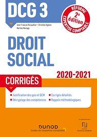 Téléchargez le livre :  DCG 3 Droit social - Corrigés - 2020-2021