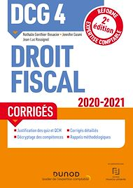 Téléchargez le livre :  DCG 4 Droit fiscal - Corrigés - 2020/2021