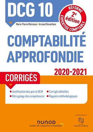 Téléchargez le livre :  DCG 10 Comptabilité approfondie - Corrigés - 2020-2021