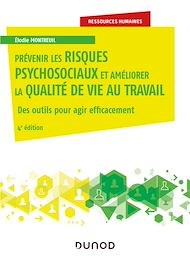 Téléchargez le livre :  Prévenir les risques psychosociaux et améliorer la qualité de vie au travail - 4e éd