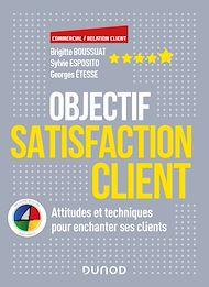 Téléchargez le livre :  Objectif Satisfaction client