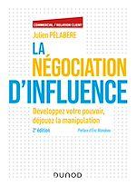 Download this eBook La négociation d'influence - 2e éd.