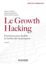 Téléchargez le livre :  Le Growth Hacking - 2e éd.