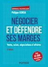 Télécharger le livre :  Négocier et défendre ses marges - 6e éd.