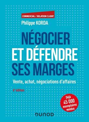 Téléchargez le livre :  Négocier et défendre ses marges - 6e éd.