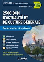 Téléchargez le livre :  2500 QCM d'actualité et de culture générale - 2020/2021