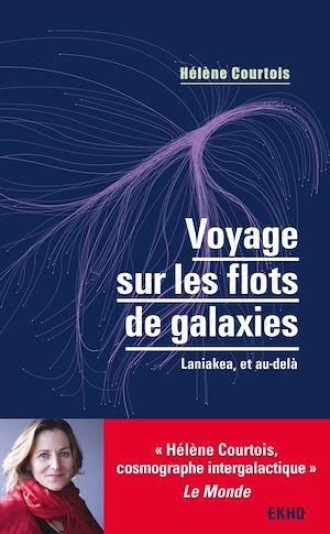 Téléchargez le livre :  Voyage sur les flots de galaxies - 3e éd.