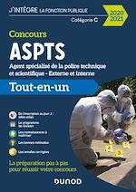 Téléchargez le livre :  Concours ASPTS Agent spécialisé de la police technique et scientifique - 2020-2021