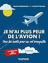 Télécharger le livre :  Je n'ai plus peur de l'avion ! 2e éd.