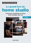 Télécharger le livre :  Le grand livre du home studio - 2e éd.