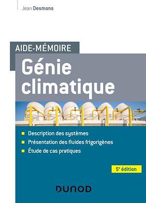 Téléchargez le livre :  Aide-mémoire Génie climatique - 5e éd.