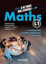 Téléchargez le livre :  Maths L1 - Je me trompe donc j'apprends !