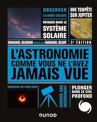Téléchargez le livre :  L'Astronomie comme vous ne l'avez jamais vue