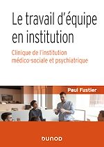 Download this eBook Le travail d'équipe en institution