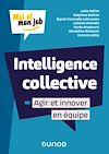 Télécharger le livre :  Intelligence collective : Agir et innover en équipe