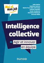 Download this eBook Intelligence collective : Agir et innover en équipe