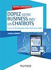Télécharger le livre :  Dopez votre business avec les chatbots