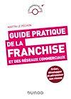 Télécharger le livre :  Guide pratique de la franchise et des réseaux commerciaux