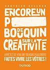 Télécharger le livre :  Encore un p***** de bouquin sur la créativité