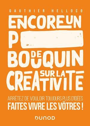 Téléchargez le livre :  Encore un p***** de bouquin sur la créativité