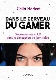 Téléchargez le livre :  Dans le cerveau du gamer