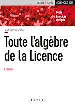 Téléchargez le livre :  Toute l'algèbre de la Licence - 5e éd.