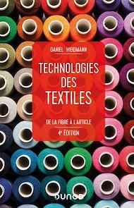 Téléchargez le livre :  Technologies des textiles - 4e éd.