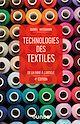 Télécharger le livre : Technologies des textiles - 4e éd.