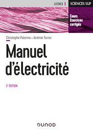 Téléchargez le livre :  Manuel d'Electricité - 2e éd.