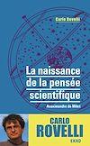 Télécharger le livre :  La naissance de la pensée scientifique